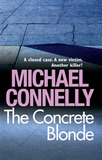 The Concrete Blonde (Harry Bosch #3) by Michael Connelly