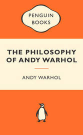 The Philosophy of Andy Warhol (Popular Penguins) by Andy Warhol