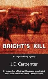 Bright's Kill by J.D. Carpenter image