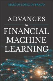 Advances in Financial Machine Learning by Lopez De Prado