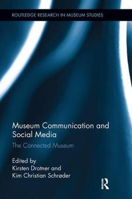Museum Communication and Social Media by Kirsten Drotner image