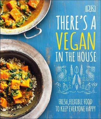 There's a Vegan in the House by DK image