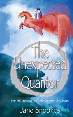 The The Unexpected Quantor: 1 by Jane Snookes