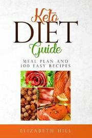 Keto Diet Guide by Elizabeth Hill
