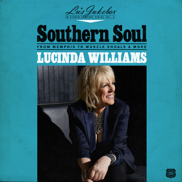 Southern Soul: From Memphis To Muscle Shoals & More by Lucinda Williams