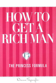 How to Get a Rich Man by Donna Spangler image