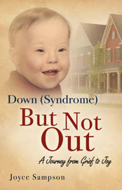 Down (Syndrome) But Not Out by Joyce, Sampson image