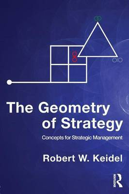 The Geometry of Strategy by Robert , W. Keidel image