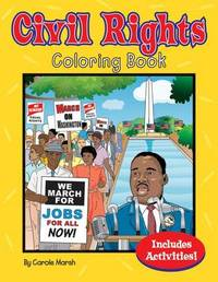Civil Rights Coloring & Activity Book by Carole Marsh