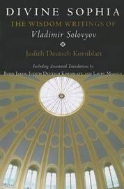 Divine Sophia by Vladimir Sergeyevich Solovyov