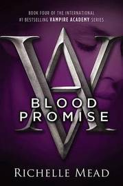 Blood Promise (Vampire Academy #4) by Richelle Mead image