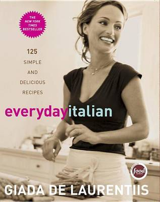 Everyday Italian by Giada de Laurentiis image