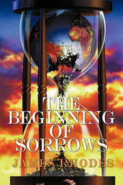 The Beginning of Sorrows by James Rhodes