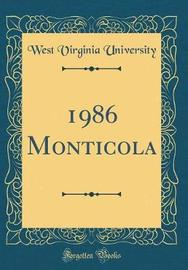 1986 Monticola (Classic Reprint) by West Virginia University image