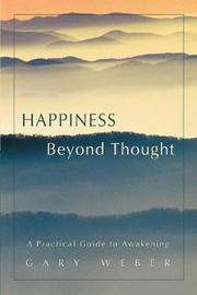 Happiness Beyond Thought by Gary Weber