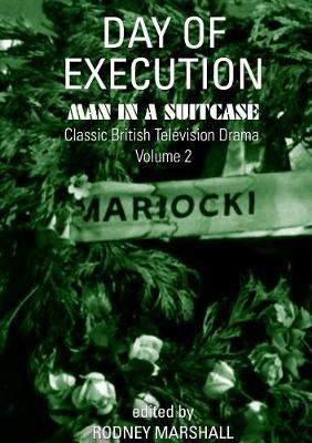 Day of Execution by Rodney Marshall