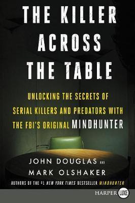 The Killer Across the Table LP by John E Douglas