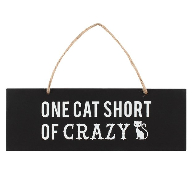 One Cat Short of Crazy Wall Sign