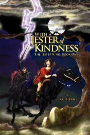 With a Jester of Kindness by K.C. Herbel image