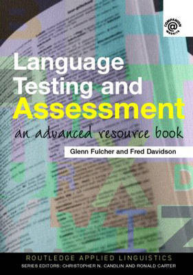 Language Testing and Assessment by Glenn Fulcher image