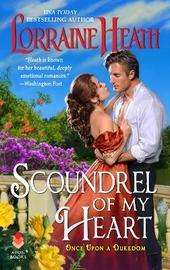 Scoundrel of My Heart by Lorraine Heath