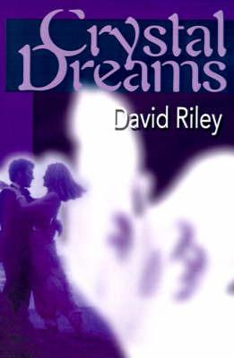 Crystal Dreams by David M. Riley image