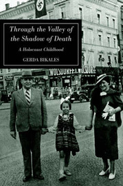 Through the Valley of the Shadow of Death by Gerda Bikales image