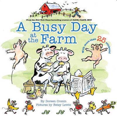 A Busy Day at the Farm by Doreen Cronin image