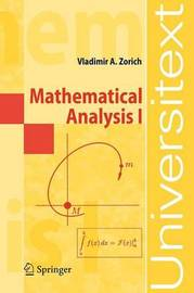 Mathematical Analysis: v. 1 by Vladimir A. Zorich