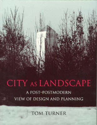 City as Landscape by Tom Turner