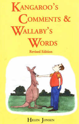 Kangaroos' Comments and Wallabys' Words - An Aussie Word Book by Helen Jonsen