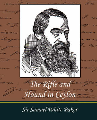 The Rifle and Hound in Ceylon by Sir Samuel White Baker image