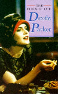 The Best of Dorothy Parker by Dorothy Parker image