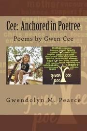 Cee by Mrs Gwendolyn M Pearce