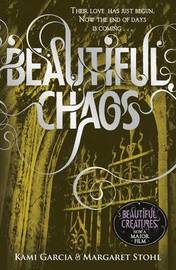 Beautiful Chaos (Caster Chronicles #3) (Uk Ed) by Margaret Stohl