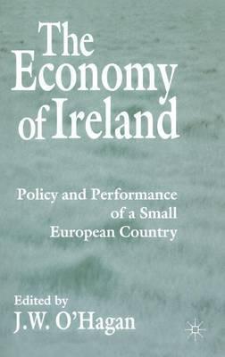 Economy Of Ireland by J. O'Hagan