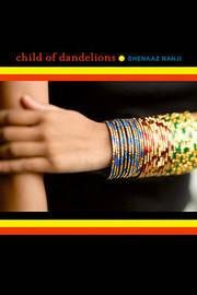 Child of Dandelions by Shenaaz Nanji image