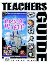 The Mystery at Disney World Teacher's Guide by Carole Marsh