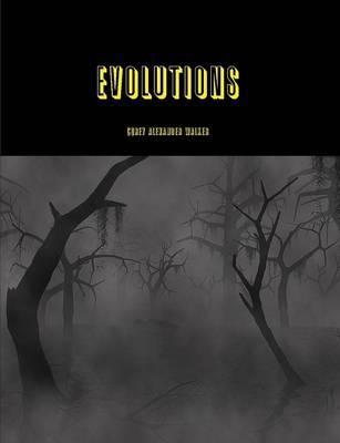 Evolutions by Corey Walker