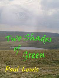 Two Shades of Green by Paul Lewis
