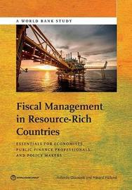 Fiscal Management in Resource-Rich Countries by Rolando Ossowski