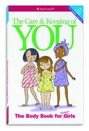 The Care and Keeping of You by Valorie Schaefer
