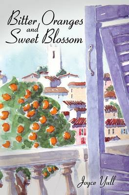 Bitter Oranges and Sweet Blossom by Joyce Yull
