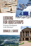 Looking for Bootstraps by Donald J. Savoie