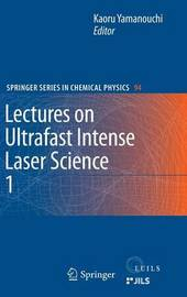 Lectures on Ultrafast Intense Laser Science 1 image