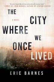 The City Where We Once Lived by Eric Barnes image