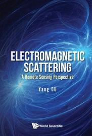 Electromagnetic Scattering: A Remote Sensing Perspective image
