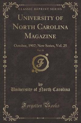 University of North Carolina Magazine, Vol. 38 by University Of North Carolina image