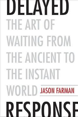Delayed Response by Jason Farman image