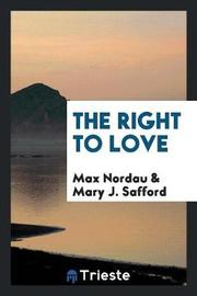 The Right to Love by Max Nordau image